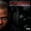"Full Album Stream Of Saigon's ""The Greatest Story Never Told Chapter 2:  Bread And Circuses"""