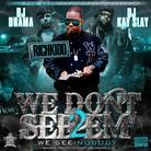 RichKidd (WTB) - We Dont See Em 2 (Hosted by DJ Drama & DJ Kay Slay)