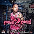 DJ Ill Will - Coast 2 Coast Mixtape Vol. 172 (Hosted by Kid Ink)