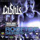 Ca$his - Rooftop Series Vol. 1