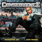 Consequence - Curb Certified (Hosted by Superstar Jay & DJ Love Dinero)