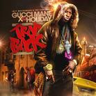 Gucci Mane - Trap Back (Hosted by DJ Holiday)