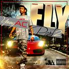 Young A.C. - F.L.Y. 2 (Hosted by DJ ill Will)