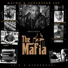 Maino - The Mafia Feat. The Mafia