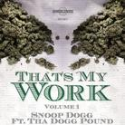 Snoop Dogg - That's My Work Vol. 1