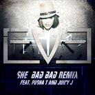 She Bad Bad (Remix)