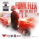 Funkmaster Flex - Who You Mad At?Me Or Yourself?P.2