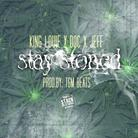 Stay Stoned