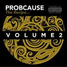 ProbCause - The Recipe Vol. 2