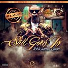 Rich Homie Quan - Still Goin' In Reloaded