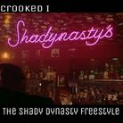 The Shady Dynasty (Freestyle)