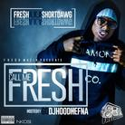 fR€$H aka SHORT DaWG - Call Me Fresh