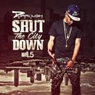 Shut The City Down 1.5