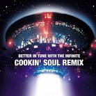 Better In Tune With The Infinite (Cookin Soul Remix)