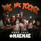 Drop That #NaeNae (Remix)