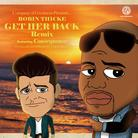 Consequence - Get Her Back (Remix)