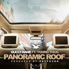 Gucci Mane - Panoramic Roof  Feat. Young Thug