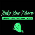 Riff Raff - Take You There (Remix)  Feat. Kiesza