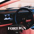 Reese - Foreign (Freestyle)