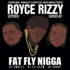 Fat Fly Nigga