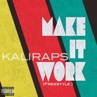 Make It Work (Freestyle)
