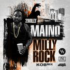 Maino - Milly Rock Remix