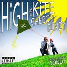 Cheech Bundy - High As A Kite