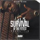 Survival Of The Fittest (Freestyle)