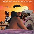 Anderson Paak - Am I Wrong Feat. ScHoolboy Q