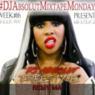 DJ Absolut & Remy Ma - DJ Absolut Freestyle