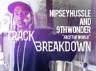 """Talking To Nipsey Hussle & 9th Wonder On """"Face The World"""" & """"TM3"""""""