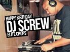Happy Birthday DJ Screw: Elite Chops