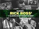 Ranking Rick Ross' 7 Albums From Worst To Best