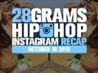 28 Grams: Hip Hop Instagram Recap (Oct 10-16)