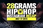 28 Grams: Hip Hop Instagram Recap (July 11-17)