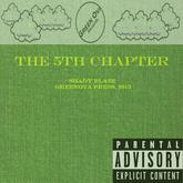 Shady Blaze - The 5th Chapter