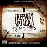 Freeway & The Jacka - Write My Wrongs