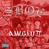 SBOE - All We Got Is Us 2