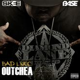 Bad Lucc - Outchea