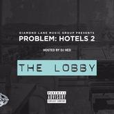 Problem - Pull Up To My Hotel / Big Money Feat. Iamsu! & StoneyThaDealer