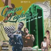 The Outfit TX - Green Lights: Everythang Goin