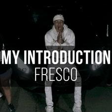 "Fresco ""My Introduction"""