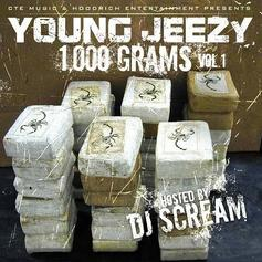 1000 Grams (Hosted By DJ Scream)