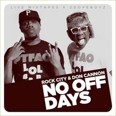 No Days Off (Hosted By Don Cannon)