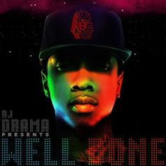 Well Done (Hosted by DJ Drama)