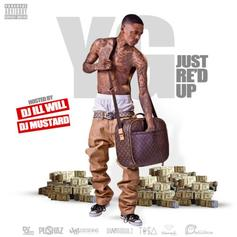 Just Re'd Up (Hosted by DJ ill Will & DJ Mustard)