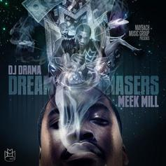Dream Chasers (Hosted By DJ Drama)