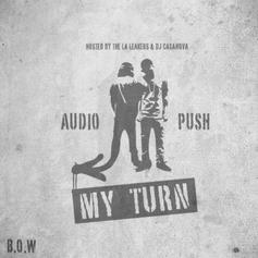 My Turn (Hosted by The LA Leakers & DJ Casonova)
