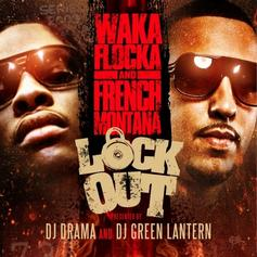 Lock Out (Hosted By DJ Drama & DJ Green Lantern)
