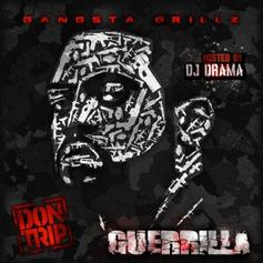 Guerilla (Hosted by DJ Drama)